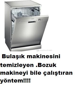 Bulaşık makinesi temizleme süper tarif!Bu yöntem ile bulaşık makinenizi temizlerken arızasını bile gideriyor