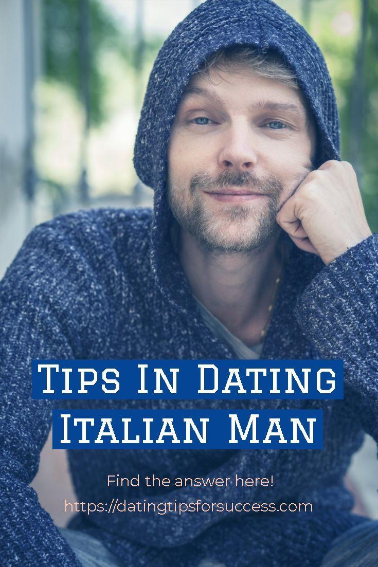 Tips In Dating Italian Man Italian men, Dating, Meet guys