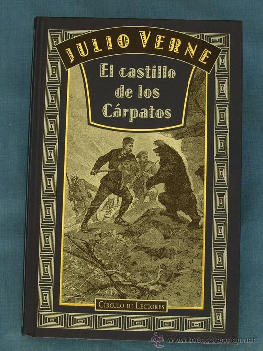 El Castillo De Los Cárpatos Julio Verne Círculo De Lectores 1997 Ed Lujo Grabados Hetzel Julio Verne Jules Verne Carpatos