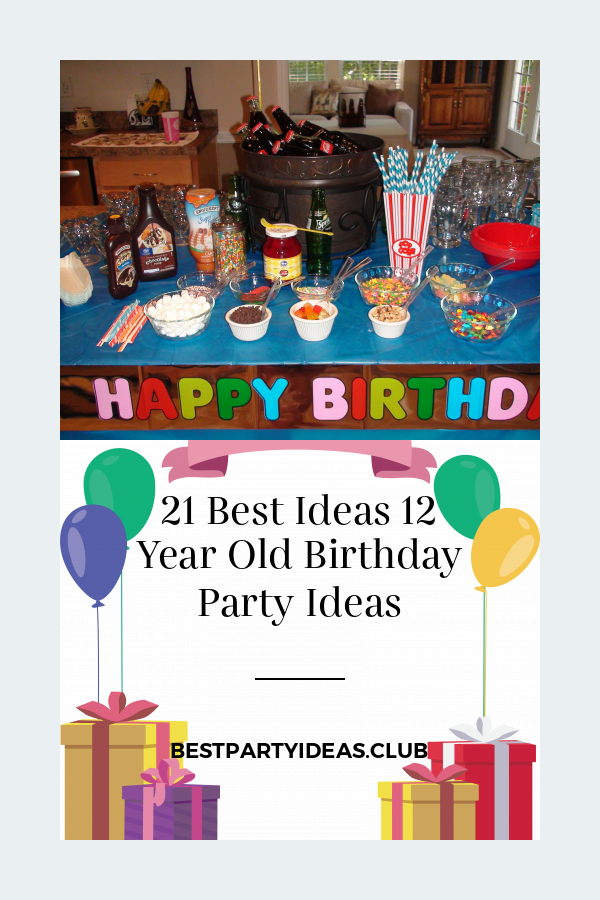 21 Best Ideas 12 Year Old Birthday Party Ideas 12 Year Old Birthday Party Ideas Boys Birthday Party Decorations Boy Birthday Parties