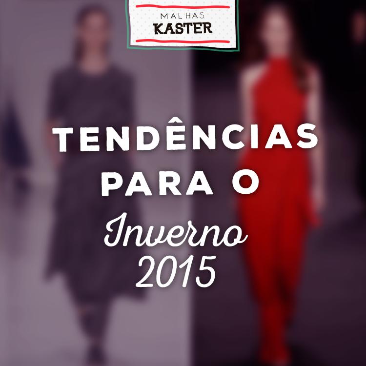 Confira as principais tendências para o inverno 2015 que saíram das passarelas do SPFW. http://bit.ly/trends-inverno-2015