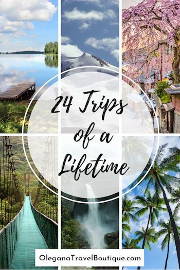 24 Trips Of A Lifetime or Where To Vacation Every Month Of The Year