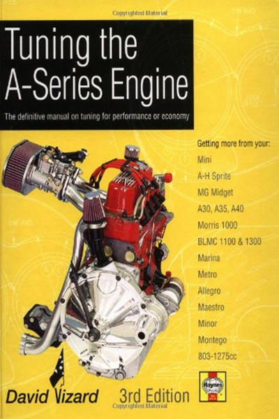 Tuning The A Series Engine The Definitive Manual On Tuning For Performance Or Economy By David Vizard Haynes Publishing Mini Cooper Classic Automotive Engineering Engineering