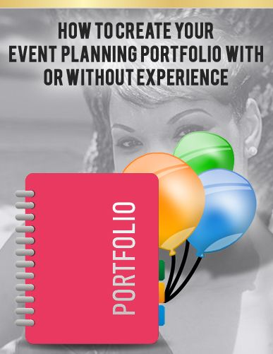 How To Create Your Event Planning Portfolio With Or Without Experience Tips Business