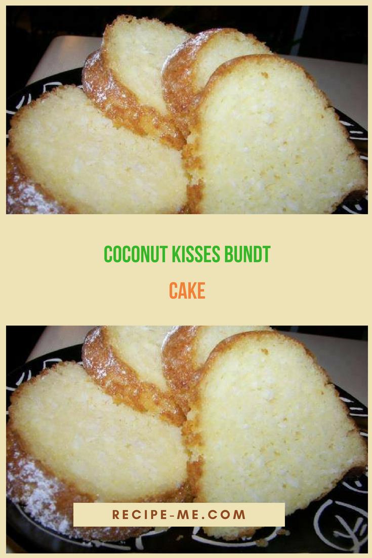 coconut kisses bundt cake just desserts pinterest. Black Bedroom Furniture Sets. Home Design Ideas