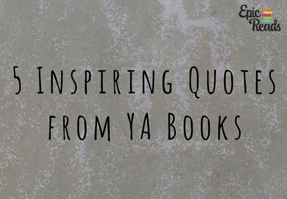 Inspiring Quotes Delectable 5 Inspiring Quotes To Get You Through The Day  Bookish Quotes . Decorating Design
