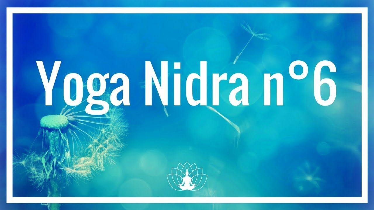 Yoga Nidra 6 Visualisation Creatrice Cedric Michel Youtube Yoga Nidra Yoga Meditation