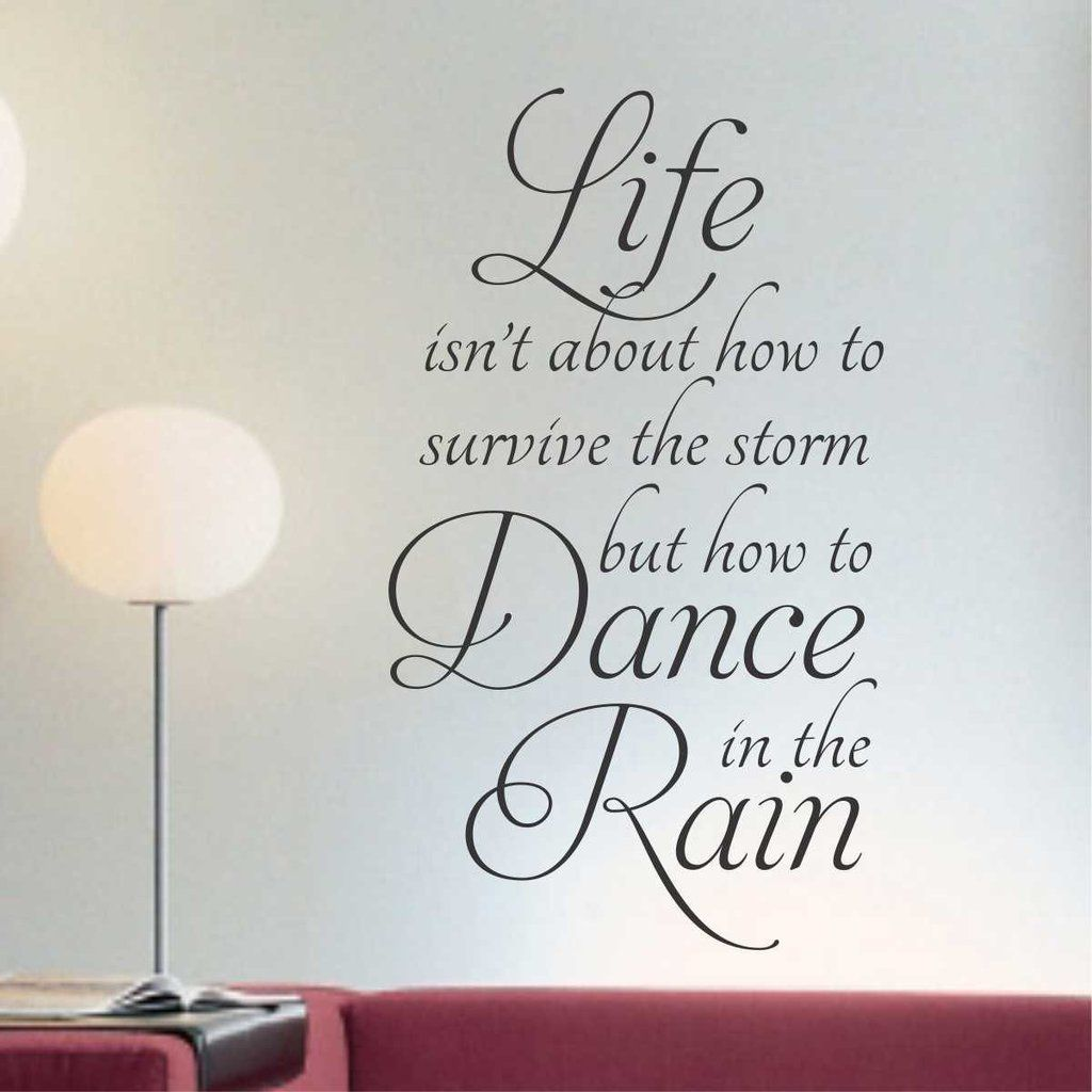 Dance In The Rain Quote Vinyl Lettering Wall Decals Dance In - Self adhesive vinyl letters