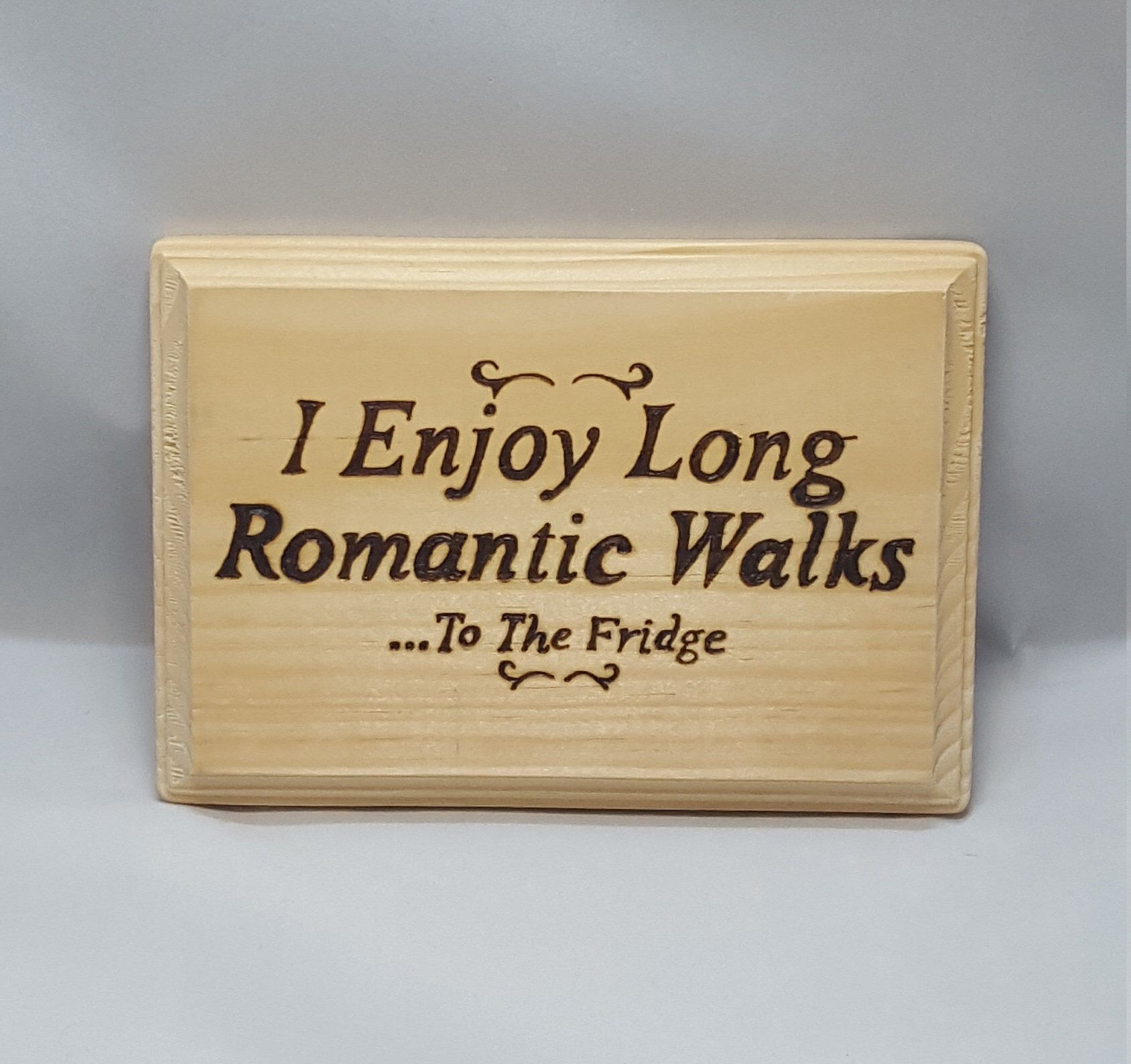 Romantic walks, funny saying, wall plaque, humor sign, wall art ...