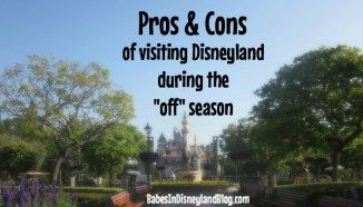 Pros and cons of visiting Disneyland during the off season