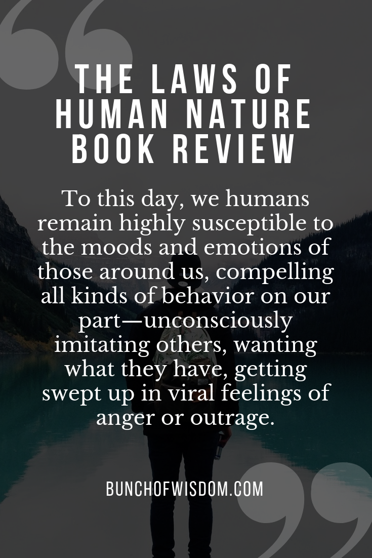 The Laws Of Human Nature : human, nature, Human, Nature, Review, BUNCH, WISDOM, Nature,, Quotes,