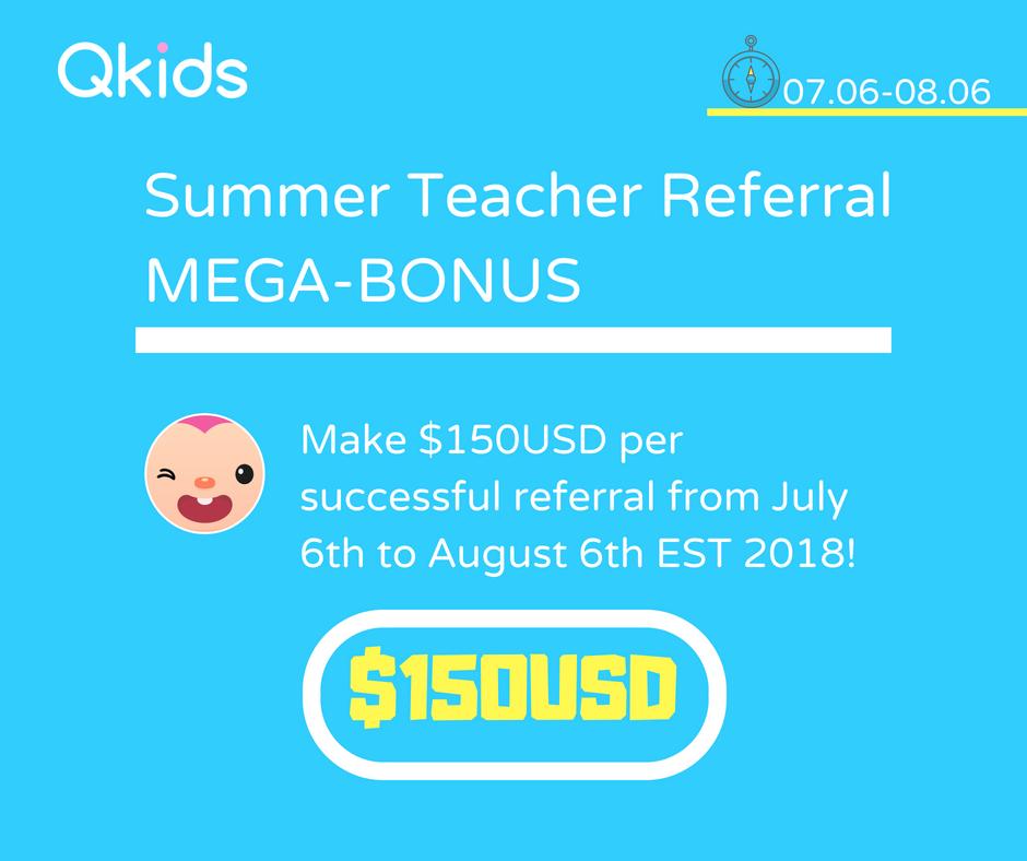 Maga bonus for all Qkids teachers YES, the referral bonus
