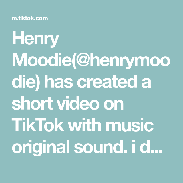 Henry Moodie Henrymoodie Has Created A Short Video On Tiktok With Music Original Sound I Dare Someone To Make A In 2020 Viral Song Honey Lemon Chicken The Originals