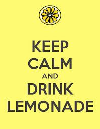 Keep Calm Signs About The 70 S Google Search Kids Lemonade Stands Lemonade Stand Diy Lemonade Stand