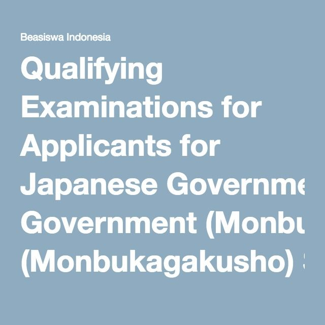 Qualifying Examinations for Applicants for Japanese