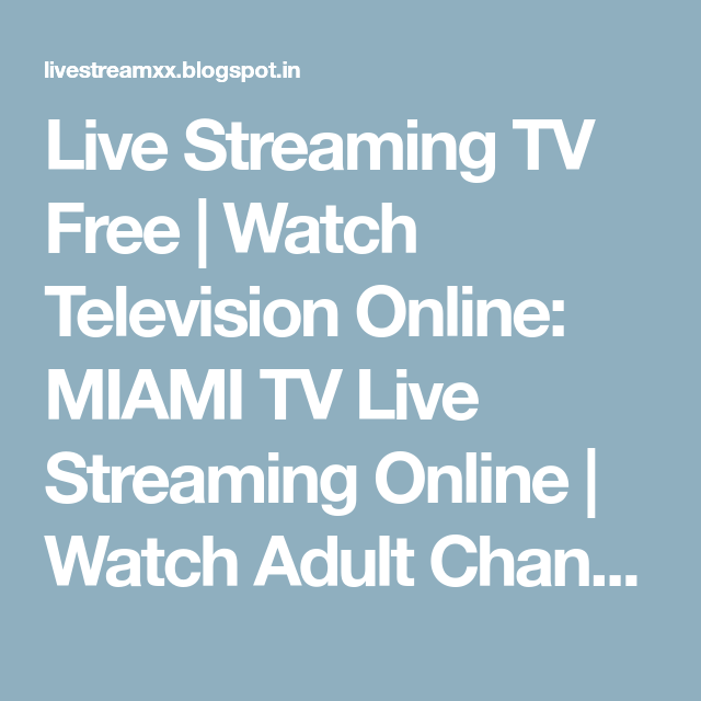 Live Streaming TV Free | Watch Television Online: MIAMI TV Live Streaming  Online | Watch