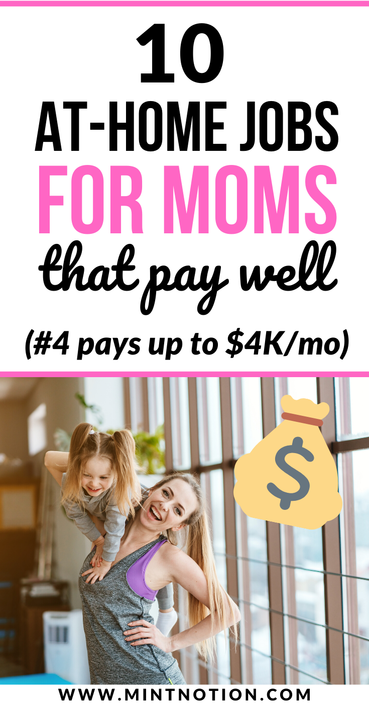10 Stay At Home Mom Jobs Flexible And High Paying In 2020 Mom Jobs Sahm Jobs Work From Home Moms