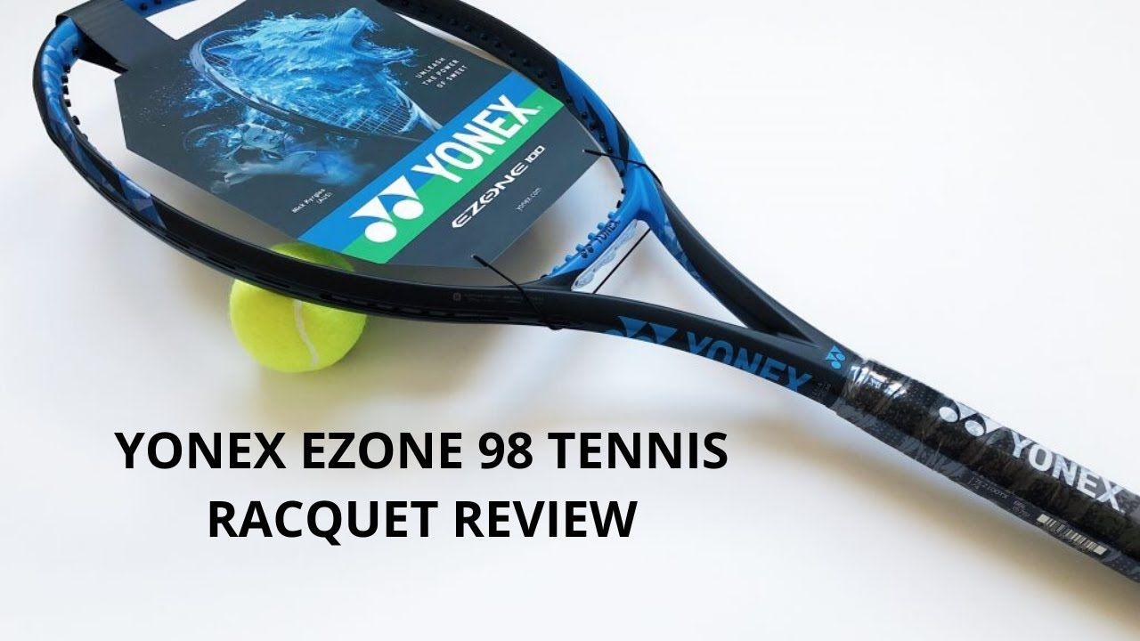 Yonex Ezone 98 Tennis Racquet Review Endorsed By Nick Kyrgios And Naom In 2020 Tennis Yonex Tennis Racquet