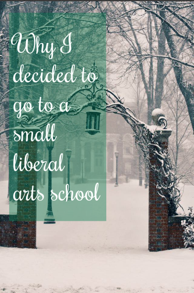 Small Liberal Arts Colleges >> Why I Chose A Small Liberal Arts College Liberal Arts College