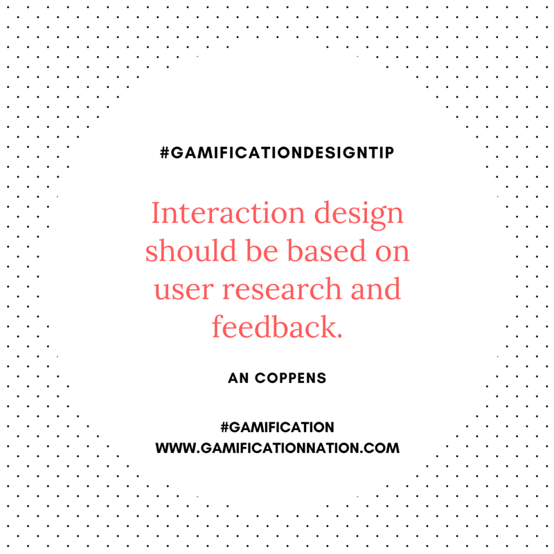Daily #GamificationDesignTip: Interaction design should be based on user research and feedback #gamification