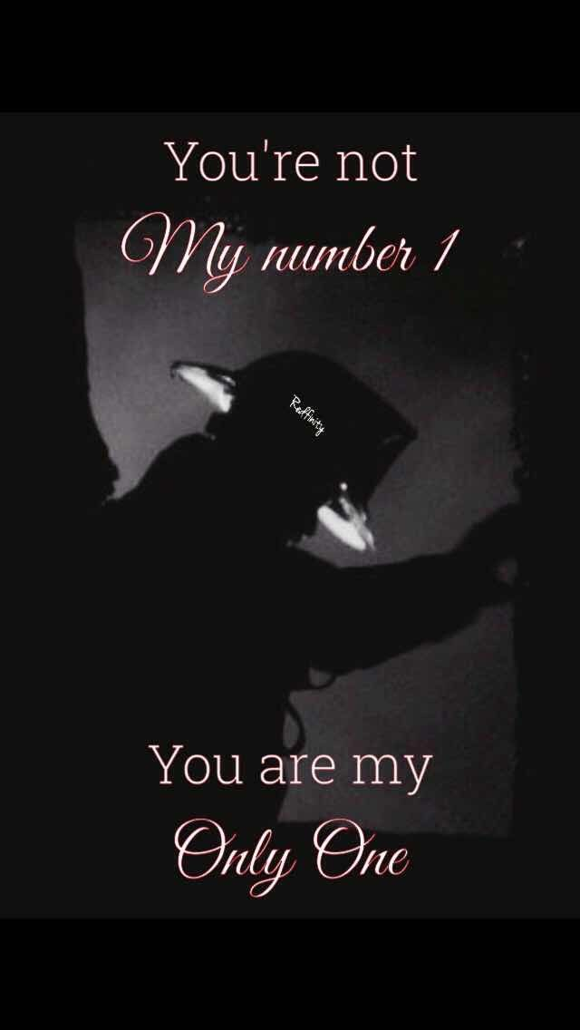 Redfinity You Re Not My Number 1 You Are My Only One Strong Love Thoughts And Feelings Relationship Quotes
