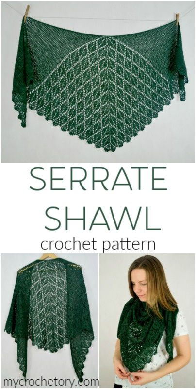 Serrate Shawl - new pattern release - MyCrochetory