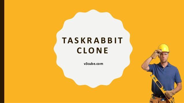 Launch your own TaskRabbit Clone App. TaskRabbit Clone is