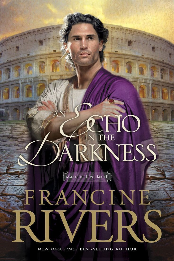 Francine Rivers - An Echo in the Darkness / #awordfromJoJo #ChristianFiction