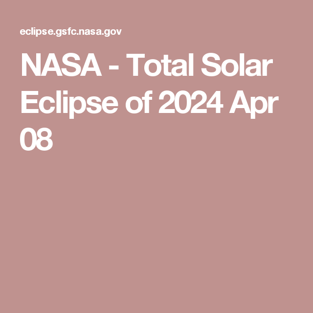 Nasa Interactive Solar Eclipse Map.Nasa Total Solar Eclipse Of 2024 Apr 08 Interactive Map For