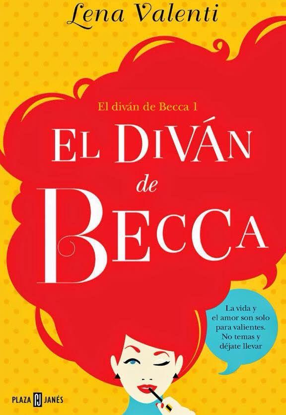 1 El Diván De Becca Lena Valenti Tras Exitosas Intervenciones En Gh Como Psicóloga El Director De La Prod Libros De Comedia Romantica Libros Libros Gratis
