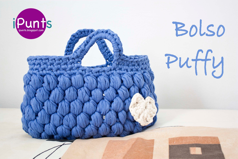 Aprende punto Puff a crochet y hazte este Bolso Puffy (trapillo ...