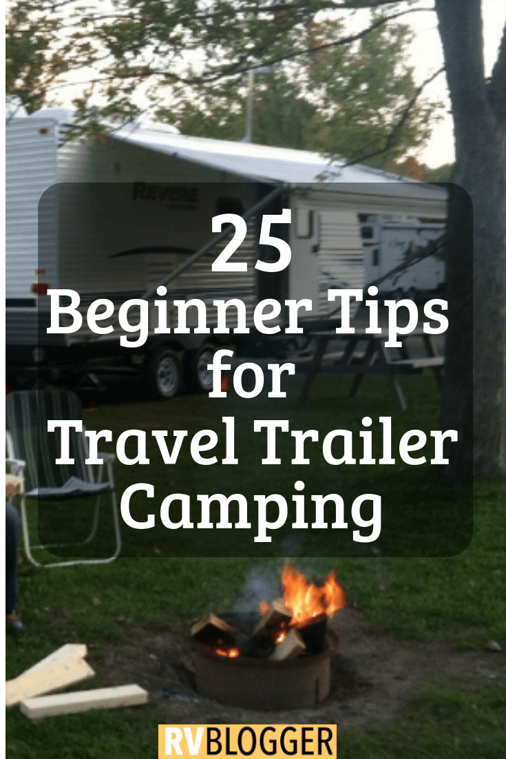 Photo of 25 Beginner Tips for Travel Trailer Camping – RVBlogger