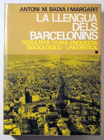 LA LLENGUA DELS BARCELONINS. Vol I - Barcelona 1969 - Llibres del Mirall
