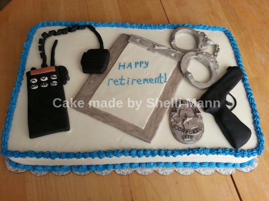 Police Officer Retirement Cake Retirement Cakes Police Cakes