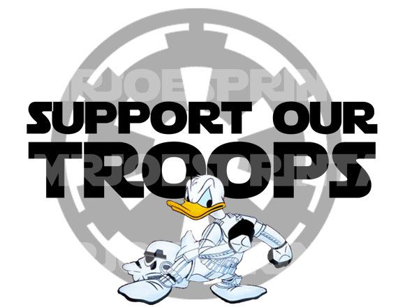 Support Our Troops Star Wars Stormtrooper DIY Printable Disney Donald Duck Military Iron Transfer Pillowcase Shirt
