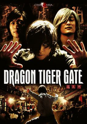 Dragon Tiger Gate-Chinese movie-(2006)-Action-Starring ...