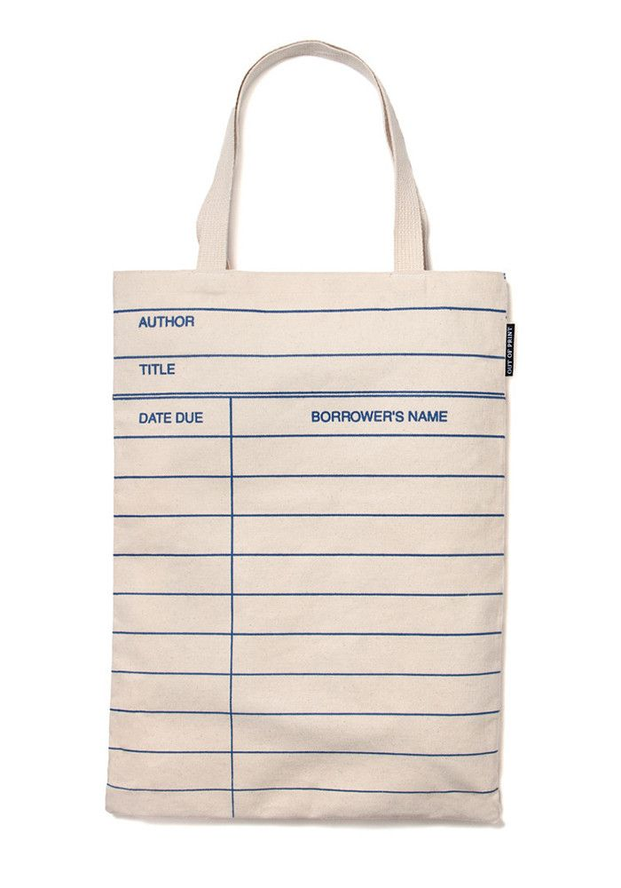 Relive the old days when you used to take books out of the library with  this tote resembling a blank library card. 66f1dd2a8