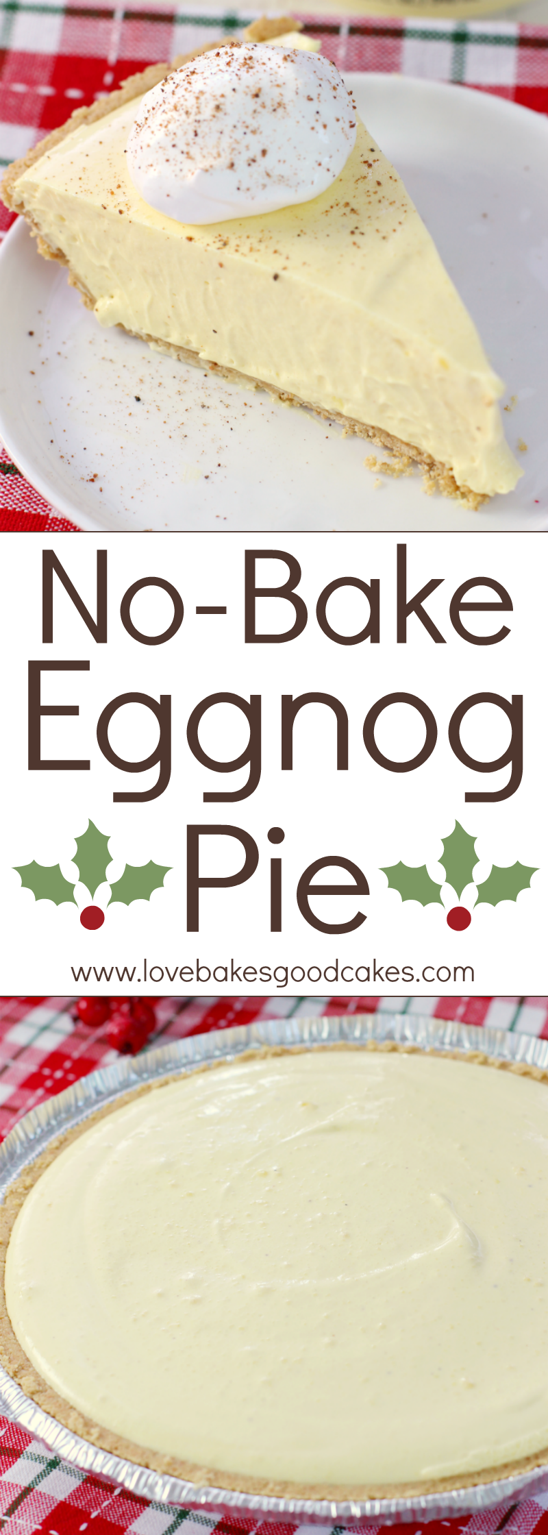 Your holiday won 39 t be complete without this no bake eggnog pie it 39 ll become a family favorite - Traditional eggnog recipe holidays ...