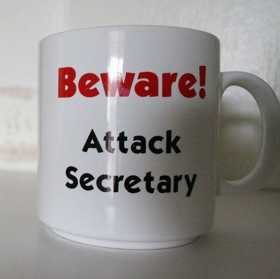 Beware Attack Secretary novelty mug vintage