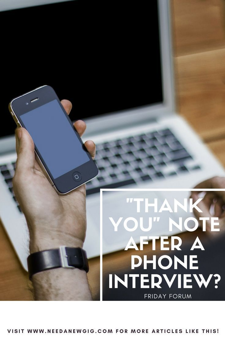 should you send a thank you note after a phone interview