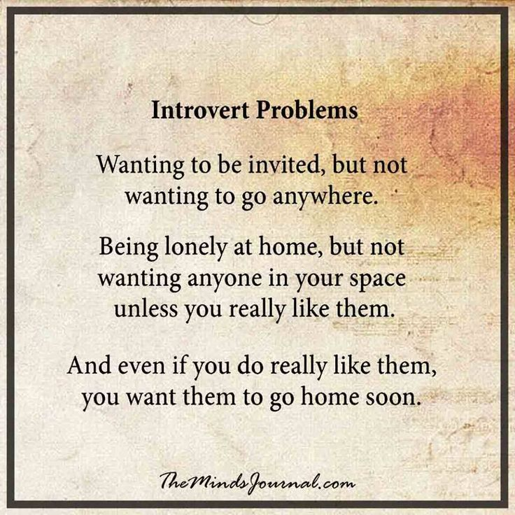Quotes About Introverts Classy Introvert Problems  Mind Journal Relationships And Wisdom