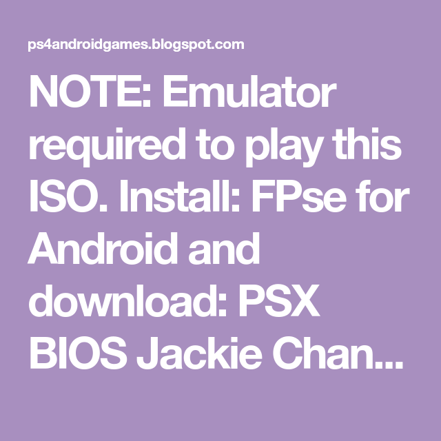 Note Emulator Required To Play This Iso Install Fpse For Android And Download Psx Bios Jackie Chan Stunt Tekken 3 Crash Bandicoot Ps4 Crash Team Racing