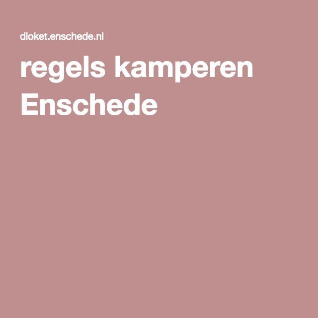 regels kamperen Enschede