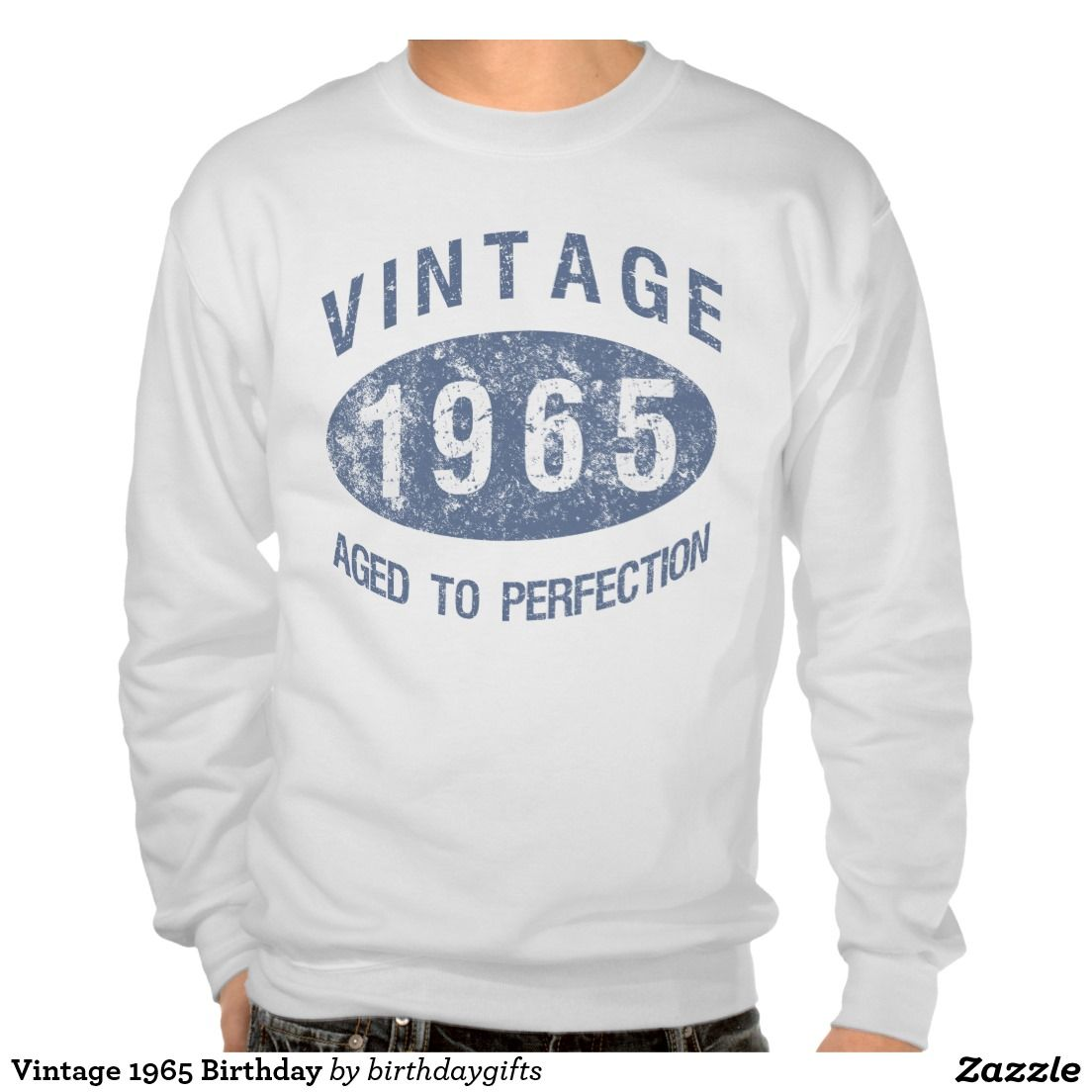 Vintage 1965 Birthday Pullover Sweatshirts