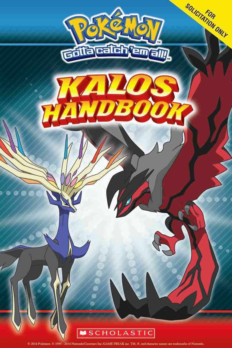 Pokemon Kalosregion Handbook Stats And Facts On Over 450 Pokeman The Long Awaited New Pokemon Region Debuts In October 201 New Pokemon Kalos Region Pokemon [ 1200 x 800 Pixel ]