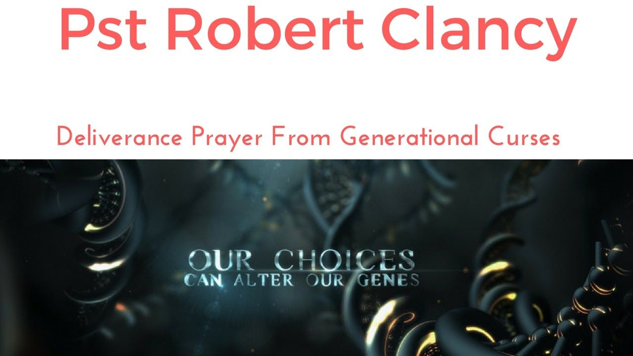 Prayer for breaking deliverance of generational curses