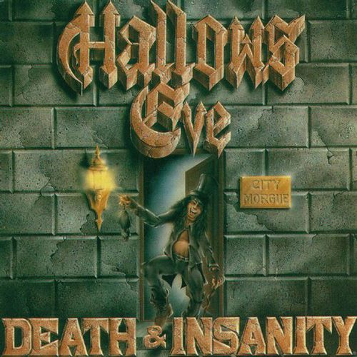 HALLOWS EVE - Death & Insanity