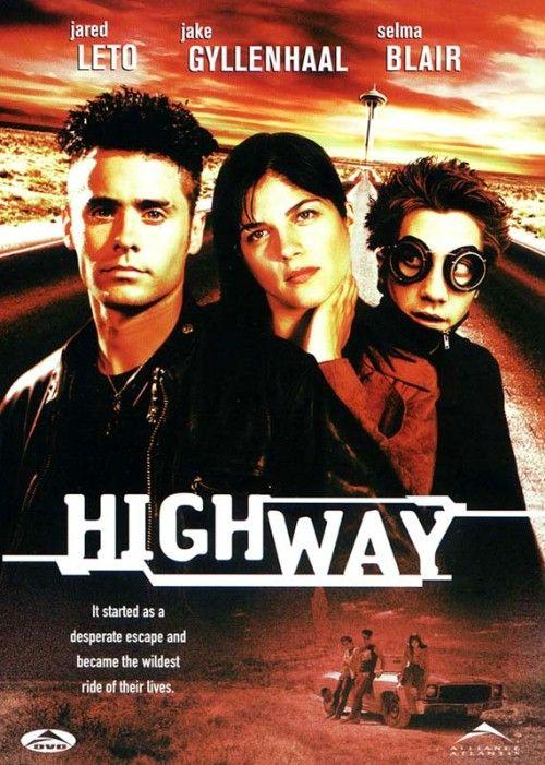 Highway 2002 Jared Leto Movies Jared Leto Jake Gyllenhaal
