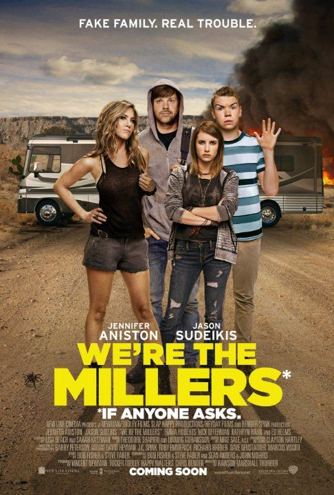 We Re The Millers 2013 Millers Movie Funny Movies Movie Stars