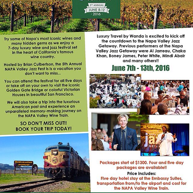 Attention Jazz & Wine Lovers!  Join Luxury Travel by Wanda to The Napa Valley Jazz Festival